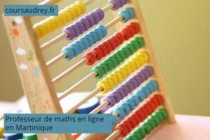 professeur de maths en ligne Martinique