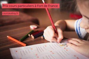prix cours particuliers Fort de France