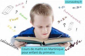 cours de maths en Martinique pour enfant du primaire