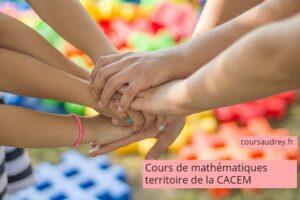 cours de mathématiques territoire de la CACEM